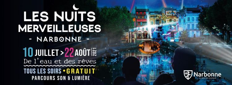 Narbonne : sortez c'est l'été, «Les Nuits merveilleuses» à la découverte de l'histoire de la ville