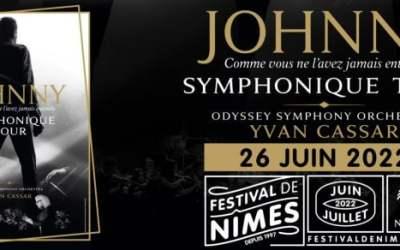 Nîmes : le Johnny Symphonique Tour passera par le Festival de Nîmes en 2022