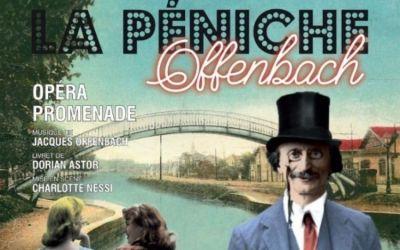 En région : «La péniche Offenbach», un opéra-promenade sur le Canal du Midi