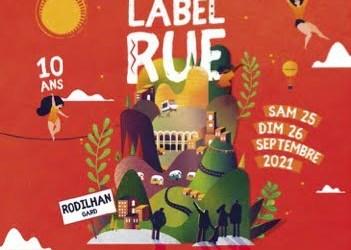 Rodilhan : le Festival Label Rue s'installera les 25 et 26 septembre pour célébrer sa 10ème édition