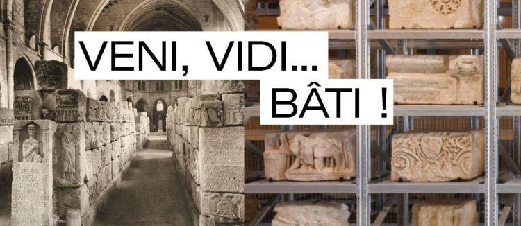 Narbonne : «Veni, Vidi… Bâti !» la première expo temporaire à découvrir au musée Narbo Via