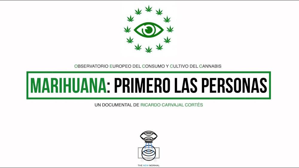 Documental MARIHUANA: Primero las personas