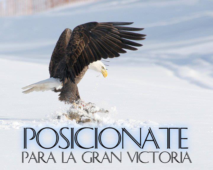 POSICIONATE PARA LA VICTORIA