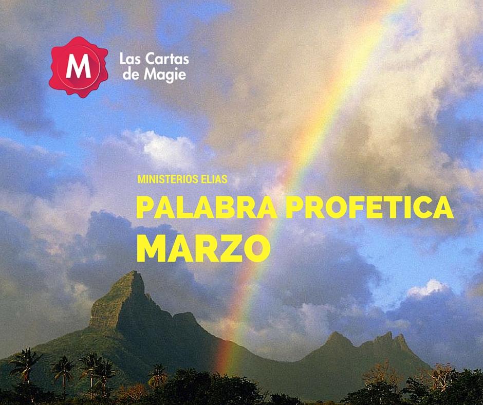 PALABRA PROFETICA MARZO 2016