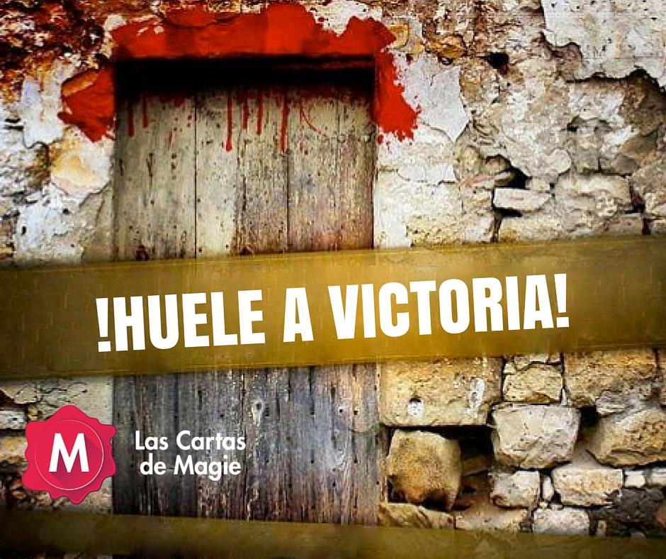 !HUELE A VICTORIA!