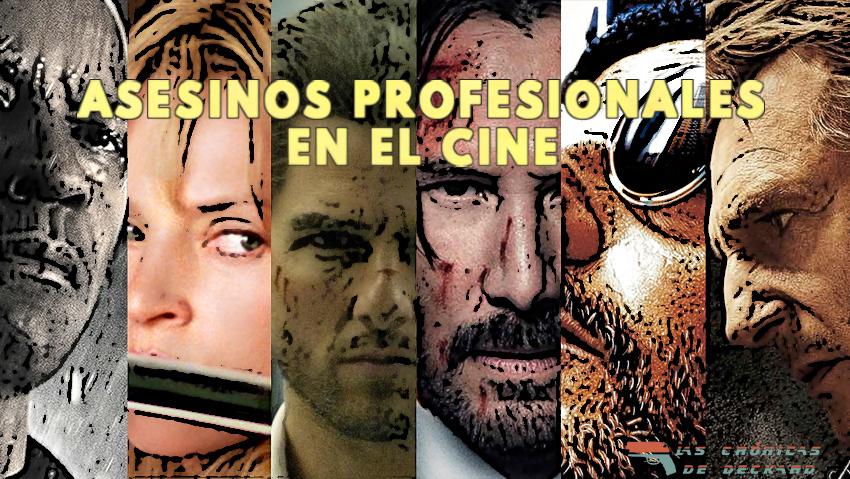 Asesinos profesionales en el cine Las Cronicas de Deckard