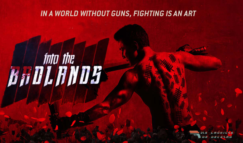 Into the Badlands Poster para Las crónicas de Deckard