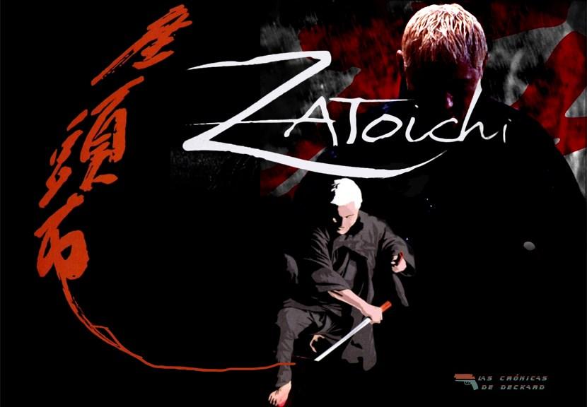 Poster Zatoichi Las Cronicas de Deckard