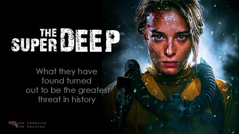 Poster Crítica 'The Superdeep'. Las Crónicas de Deckard