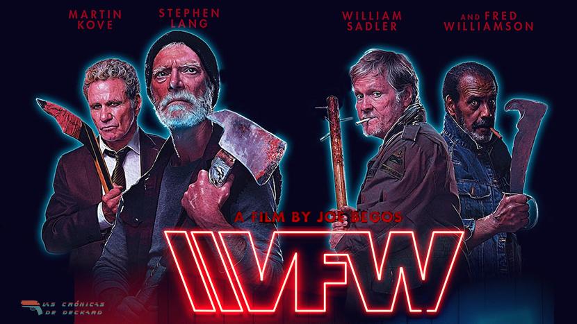 Poster Crítica VFW de Joe Begos. Las Crónicas de Deckard