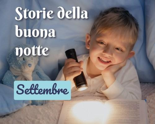 La storia della buona notte di settembre