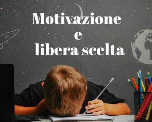 Motivazione e libera scelta
