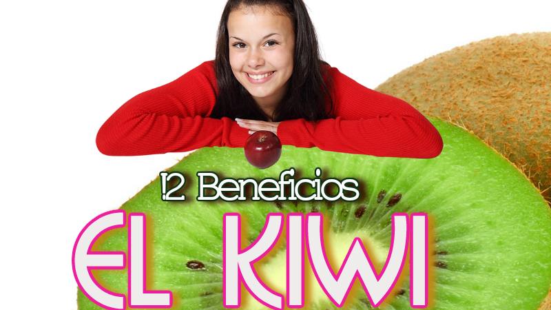 El Kiwi y Los Beneficios Para Tu Salud
