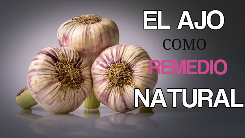 EL AJO COMO REMEDIO NATURAL