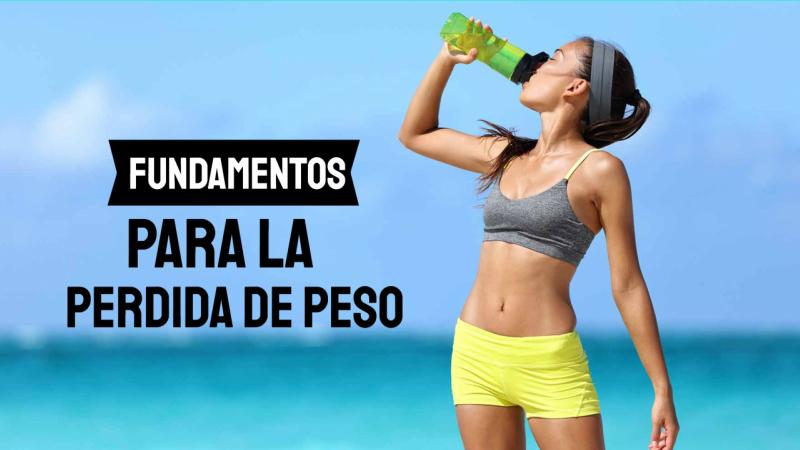 Los fundamentos para la pérdida de peso.