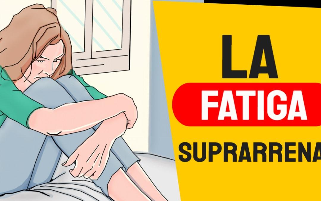 Fatiga suprarrenal: aprenda qué es y cómo tratarla