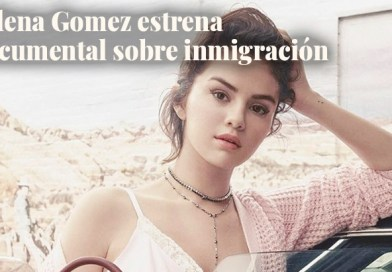 Selena Gomez Premieres Living Undocumented
