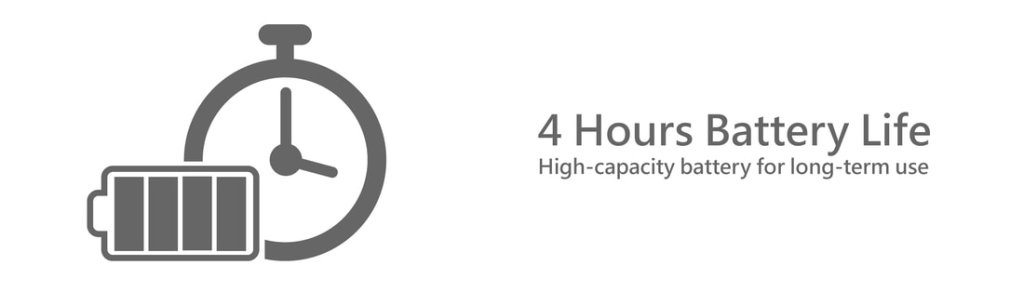 4 Hour Battery Life