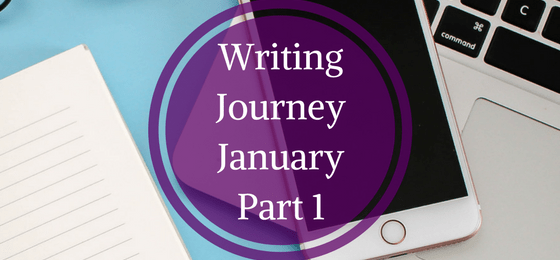 The Writing Journey – January Part 1