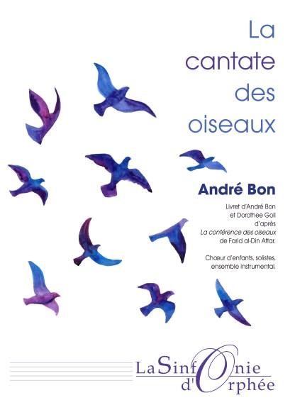 André Bon, cantate des oiseaux