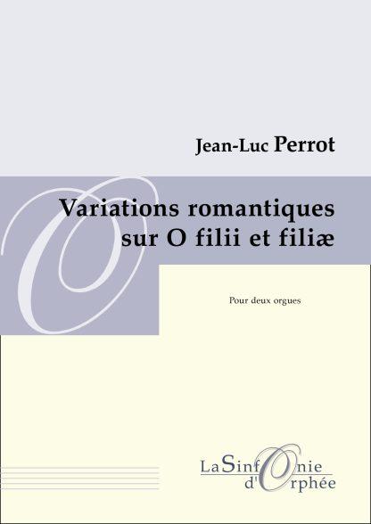 Variations romantiques sur O fili et filiae