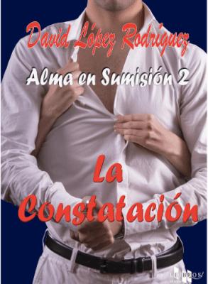 Alma en sumisión 2: La constatación