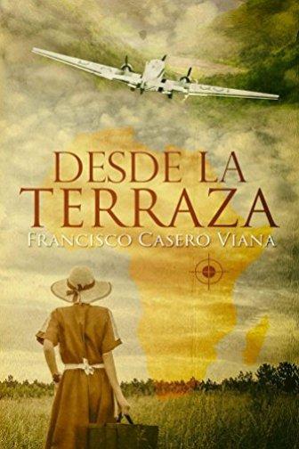 Desde la Terraza. Francisco Casero Viana