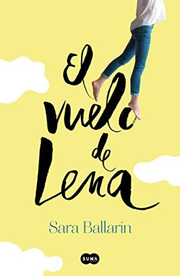 El vuelo de Lena de Sara Ballarín