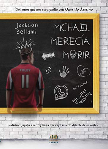 Michael Merecía Morir de Jaskson Bellami