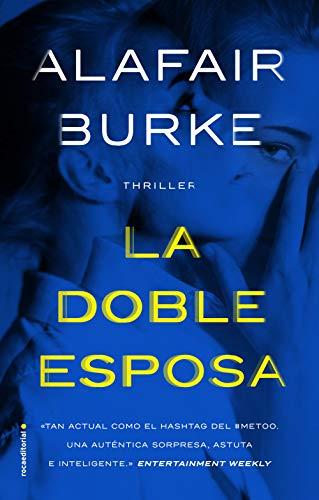 La doble esposa de Alafair Burke