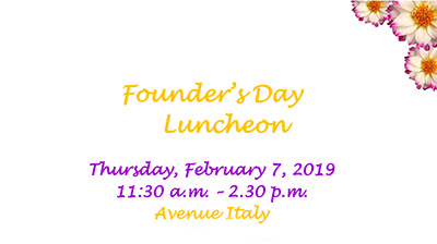 Founder's Day Luncheon   Feb 7, 2019