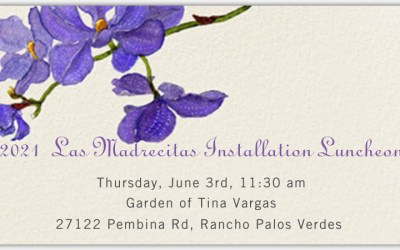 2021 Las Madrecitas Installation Luncheon | June 3rd – Tickets available now