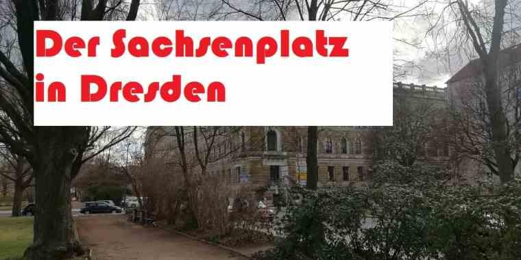 Der Sachsenplatz in Dresden