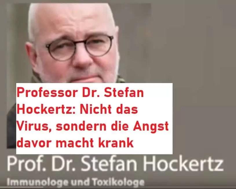 Professor Dr. Stefan Hockertz: Nicht das Virus, sondern die Angst davor macht krank