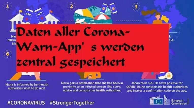 Daten aller Corona-Warn-App's werden zentral gespeichert