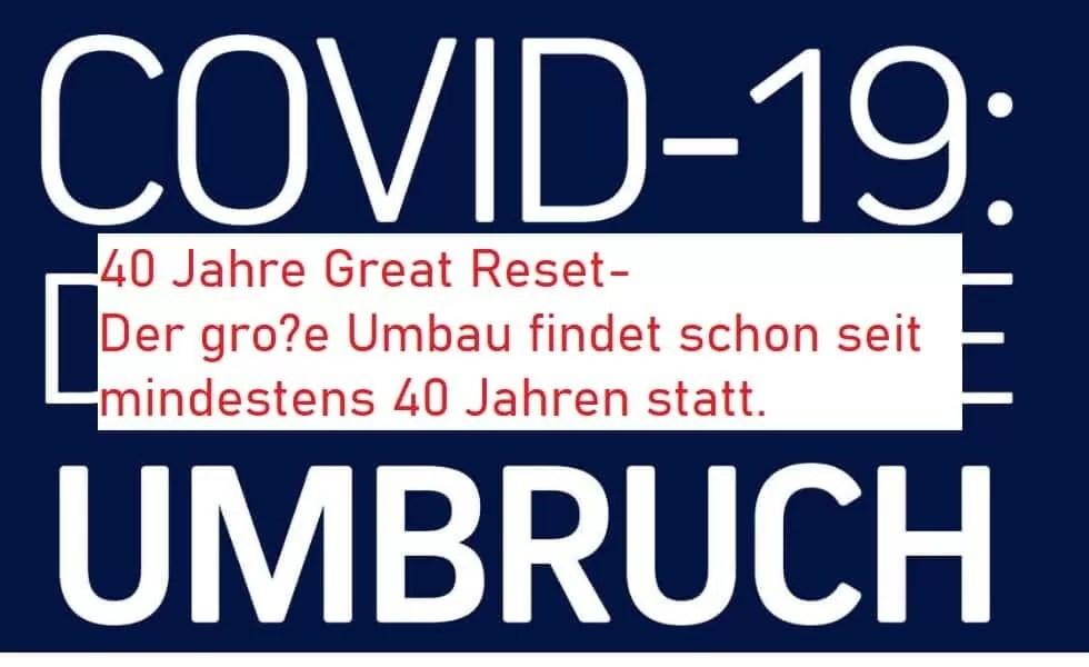 40 Jahre Great Reset - Der große Umbruch findet schon seit 40 Jahren statt