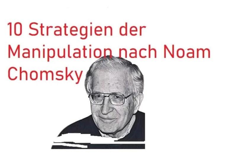10 Strategien der Manipulation nach Noam Chomsky