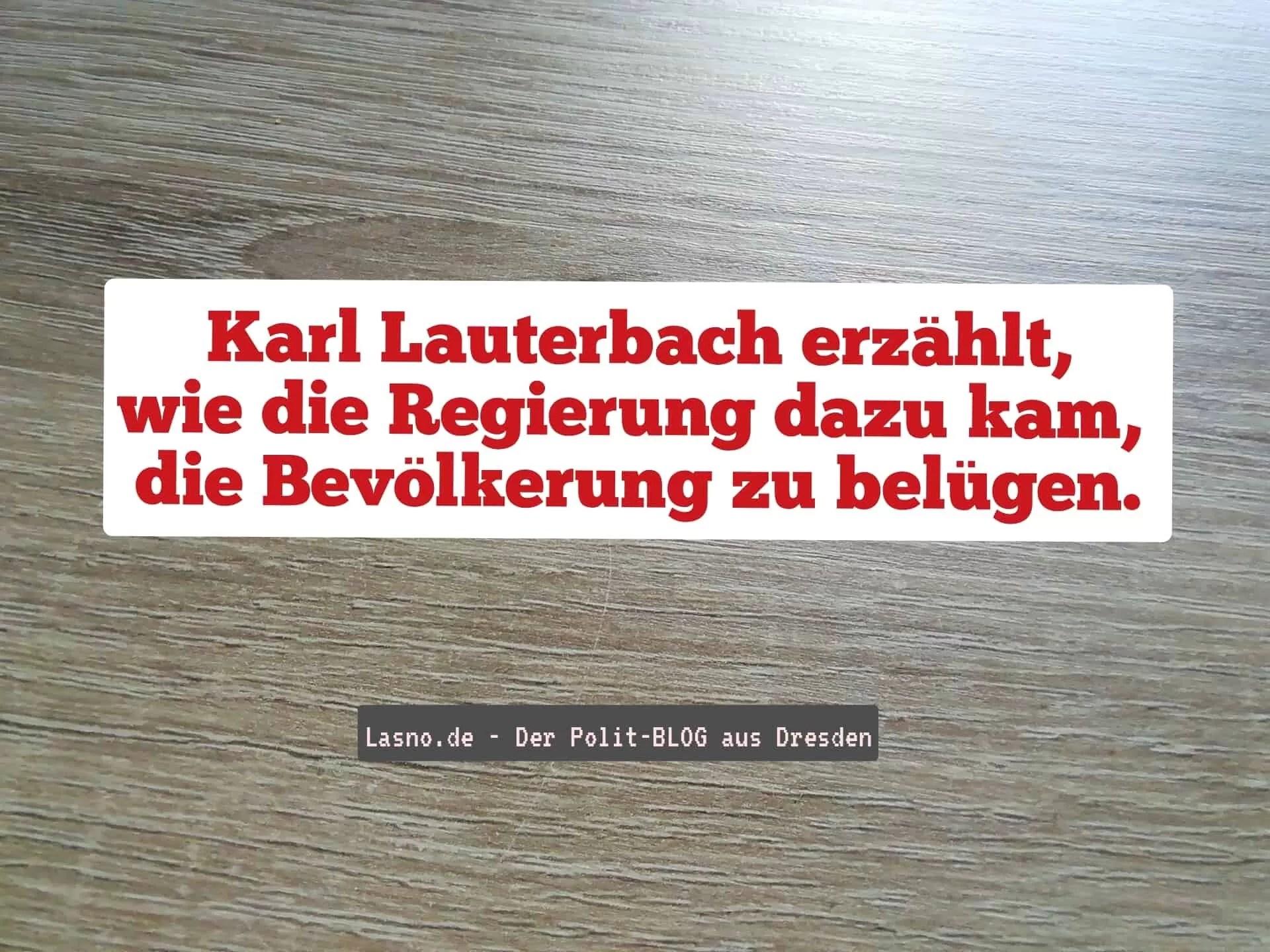 Karl Lauterbach erzählt, wie die Regierung dazu kam die Bevölkerung zu belügen