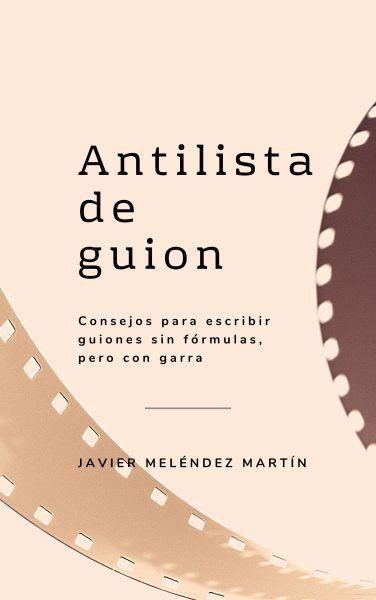 Antilista de guion: libro sobre la evaluación y la corrección de guiones.