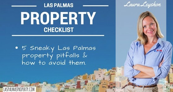 5 Las Palmas property pitfalls & how to avoid them