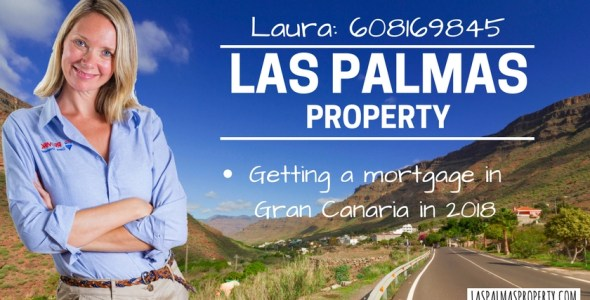 Complete guide to getting a Gran Canaria mortgage in 2018