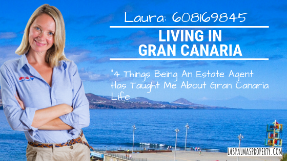 Local estate agent Laura Leyshon tell us what working in Gran Canaria has taught here about island life: From paperwork to coffee breaks.