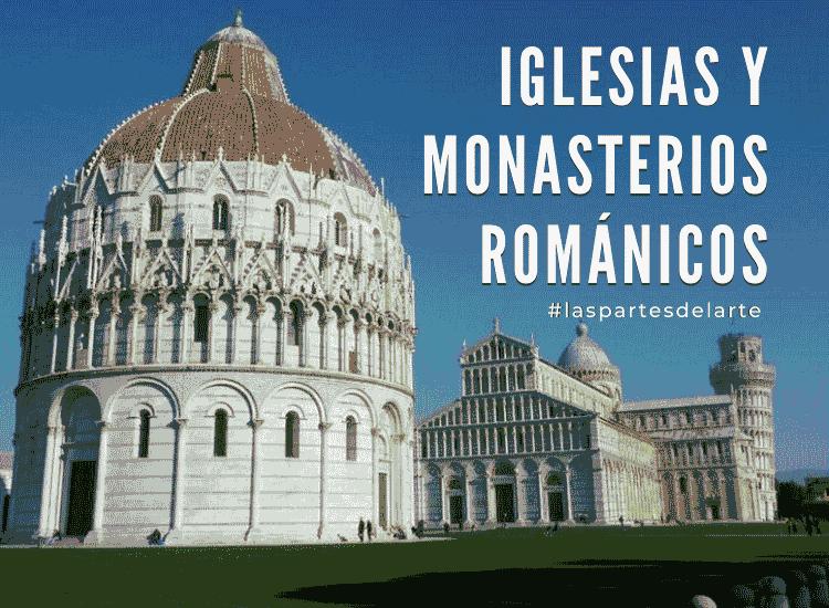 Iglesias y monasterios Románicos