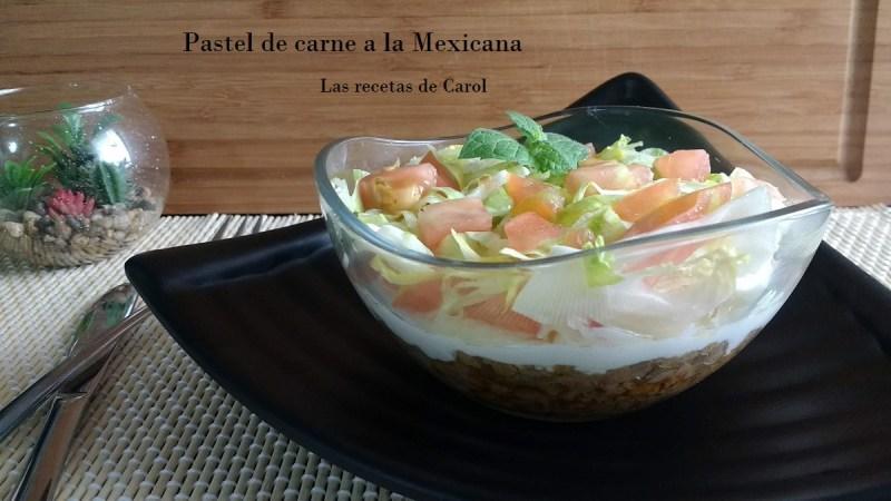 Pastel de Carne a la Mexicana