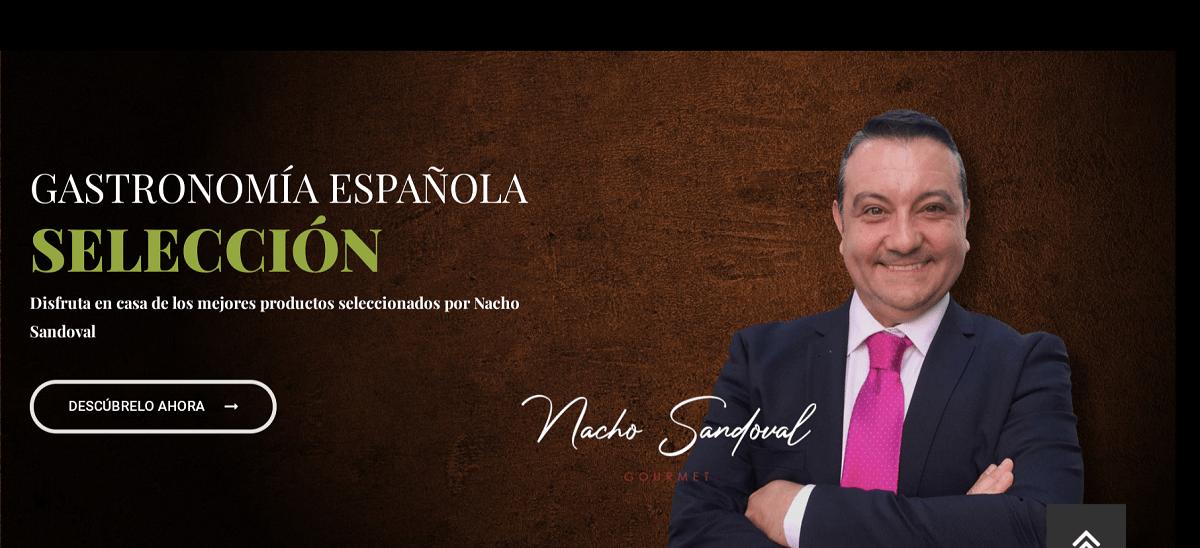 Nacho Sandoval selección productos gourmet