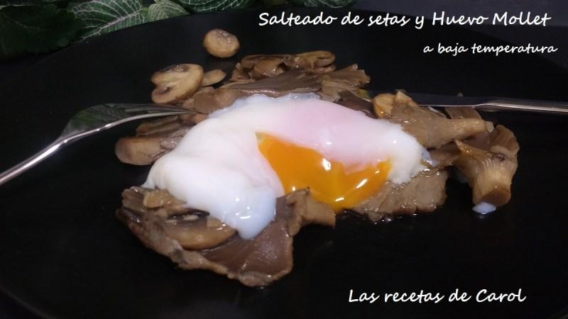 Huevos a baja temperatura con setas salteadas