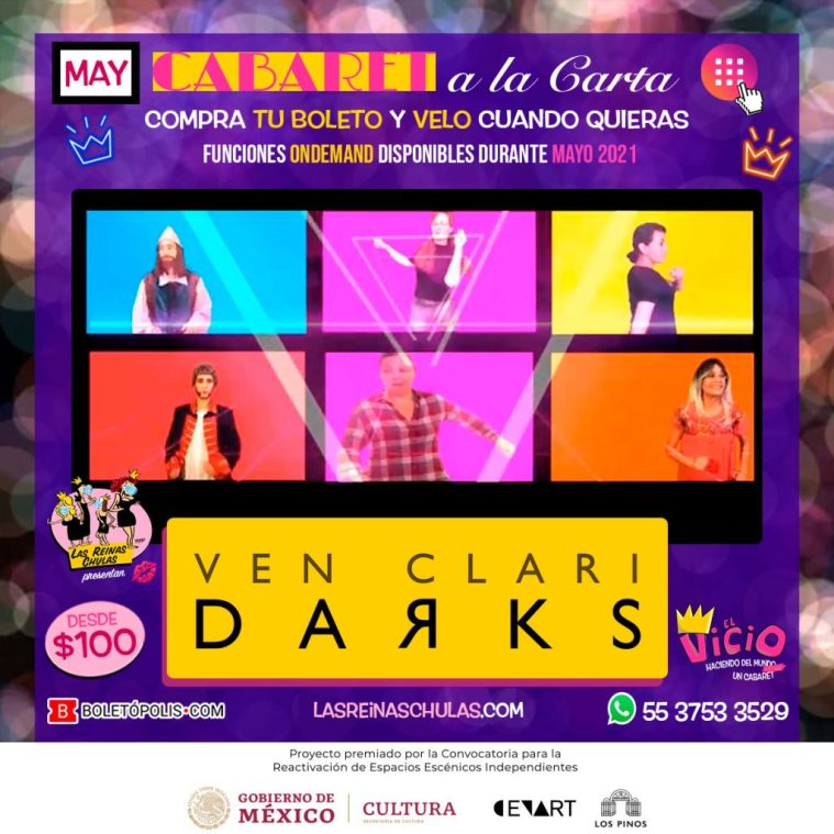 Ven ClariDarks, Cabaret a la Carta, Mayo 2021
