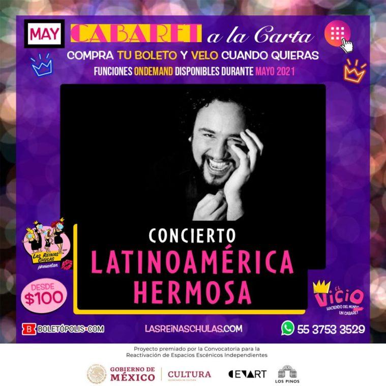 Concierto Latinoamérica Hermosa, Cabaret a la Carta, Mayo 2021