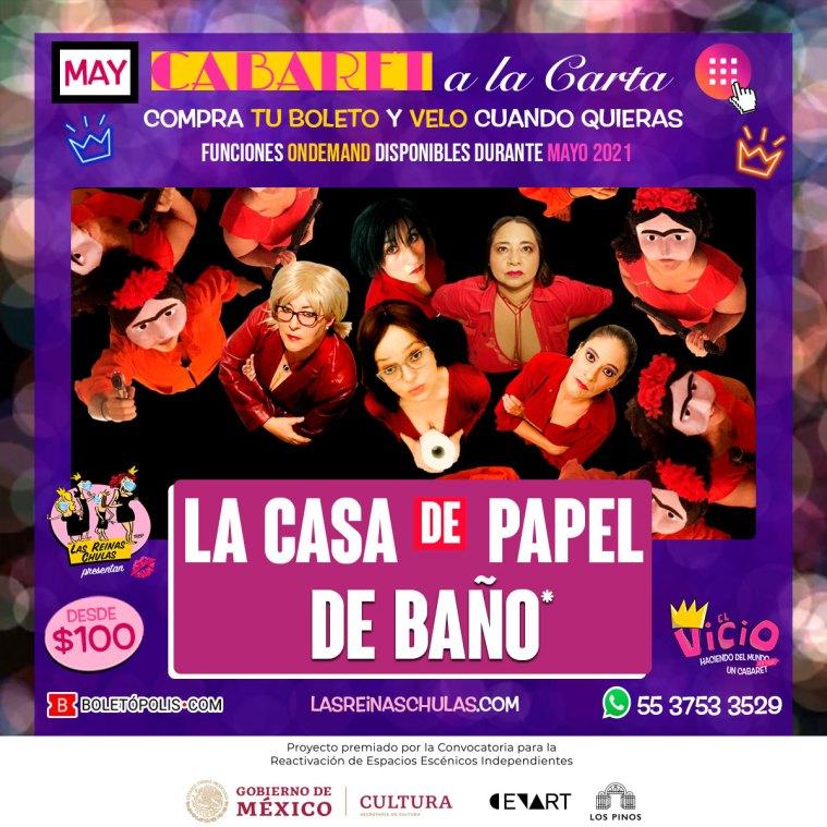 La Casa de Papel... de Baño, Cabaret a la Carta, Mayo 2021