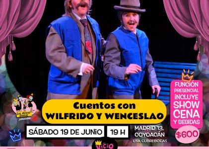 Cuentos con Wilfrido y Wenceslao